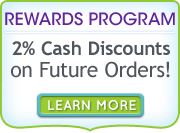 Rewards Program - 2% Cash Discounts on Future Orders!